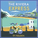 The Riviera Express - eAudiobook