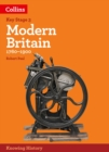 KS3 History Modern Britain (1760-1900) : Powered by Collins Connect, 3 Year Licence - Book