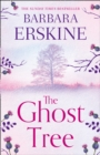 The Ghost Tree : Gripping Historical Fiction from the Sunday Times Bestseller - Book