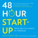 48-Hour Start-up : From Idea to Launch in 1 Weekend - eAudiobook