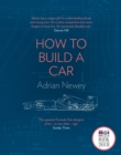 How to Build a Car : The Autobiography of the World's Greatest Formula 1 Designer - Book