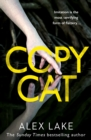 Copycat : The Unputdownable New Thriller from the Bestselling Author of After Anna - Book