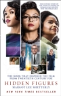 Hidden Figures : The Untold Story of the African American Women Who Helped Win the Space Race - Book