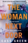 The Woman Next Door : A Dark and Twisty Psychological Thriller - Book