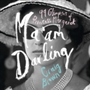 Ma'am Darling : 99 Glimpses of Princess Margaret - eAudiobook