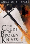 The Court of Broken Knives - Book