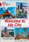 Welcome to My City : Band 14/Ruby - Book