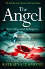 The Angel : A Shocking New Thriller - Read If You Dare! - Book