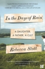 In the Days of Rain: WINNER OF THE 2017 COSTA BIOGRAPHY AWARD - eBook