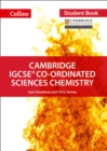 Cambridge IGCSE (TM) Co-ordinated Sciences Chemistry Student's Book - Book
