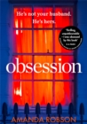 Obsession: The bestselling psychological thriller perfect for summer reading - eBook