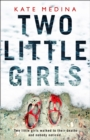 Two Little Girls : The Gripping New Psychological Thriller You Need to Read in Summer 2018 - Book