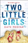 Two Little Girls: The gripping new psychological thriller you need to read in summer 2018 - eBook