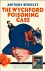The Wychford Poisoning Case - Book