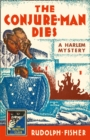 The Conjure-Man Dies: A Harlem Mystery - Book