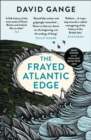 The Frayed Atlantic Edge: A Historian's Journey from Shetland to the Channel - eBook