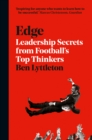 Edge : Leadership Secrets from Footballs's Top Thinkers - Book