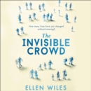 The Invisible Crowd - eAudiobook