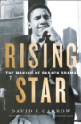 Rising Star : The Making of Barack Obama - Book
