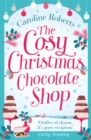 The Cosy Christmas Chocolate Shop: The perfect, feel good romantic comedy to curl up with this Christmas! - eBook