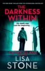 The Darkness Within : A Heart-Pounding Thriller That Will Leave You Reeling - Book