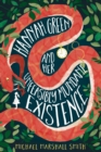 Hannah Green and Her Unfeasibly Mundane Existence - Book