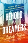 Behold the Dreamers : An Oprah's Book Club Pick - Book