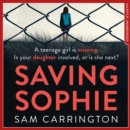 Saving Sophie : A Gripping Psychological Thriller with a Brilliant Twist - eAudiobook