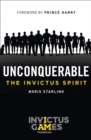 Unconquerable: The Invictus Spirit - Book