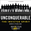 Unconquerable: The Invictus Spirit - eAudiobook