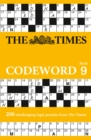 The Times Codeword 9 : 200 Cracking Logic Puzzles - Book