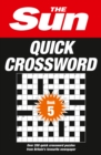 The Sun Quick Crossword Book 5 : 240 Fun Crosswords from Britain's Favourite Newspaper - Book
