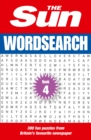The Sun Wordsearch Book 4 : 300 Fun Puzzles from Britain's Favourite Newspaper - Book