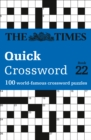 The Times Quick Crossword Book 22 : 100 General Knowledge Puzzles from the Times 2 - Book