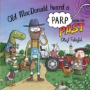 Old MacDonald Heard a Parp from the Past - Book
