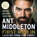 First Man In : Leading from the Front - eAudiobook