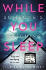 While You Sleep : A Chilling, Unputdownable Thriller That Will Send Shivers Up Your Spine! - Book
