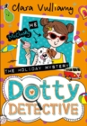 The Holiday Mystery (Dotty Detective, Book 6) - eBook