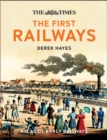 The First Railways : Historical Atlas of Early Railways - Book