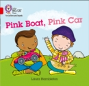 Pink Boat, Pink Car : Band 2b/Red B - Book