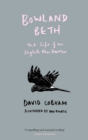 Bowland Beth : The Life of an English Hen Harrier - Book