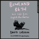 Bowland Beth : The Life of an English Hen Harrier - eAudiobook