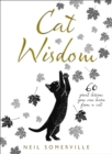 Cat Wisdom : 60 Great Lessons You Can Learn from a Cat - Book