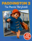 Paddington 2: The Movie Storybook : Movie Tie-in - Book