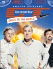 The Grand Tour Guide to the World - Book