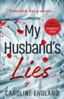 My Husband's Lies : An Unputdownable Read for Summer 2018 - Book