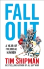 Fall Out: A Year of Political Mayhem - eBook