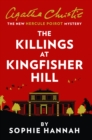 The Killings at Kingfisher Hill: The New Hercule Poirot Mystery - eBook