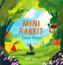 Mini Rabbit Come Home (Mini Rabbit) - eBook
