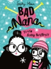 That's Snow Business! (Bad Nana, Book 3) - eBook